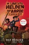 De laatste helden op aarde en de zombiehorde (Max Brallier)