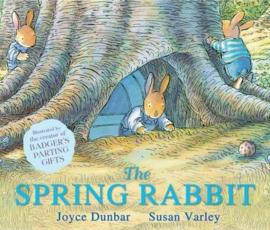 The Spring Rabbit (Joyce Dunbar & Susan Varley) Paperback / softback