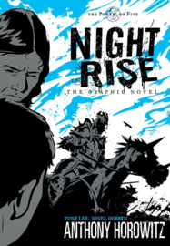 Power Of Five: Nightrise - The Graphic Novel (Anthony Horowitz and Tony Lee, Nigel Dobbyn)