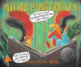 Interrupting Chicken (David Ezra Stein)