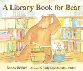 A Library Book For Bear (Bonny Becker, Kady MacDonald Denton)