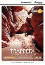Trapped! The Aron Ralston Story