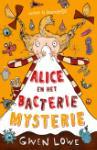 Alice en het bacteriemysterie (Gwen Lowe)