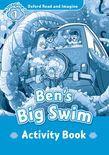 Oxford Read And Imagine Level 1: Ben's Big Swim Activity Book