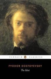 The Idiot (Fyodor Dostoyevsky)