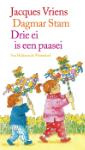 Drie ei is een paasei (Jacques Vriens)
