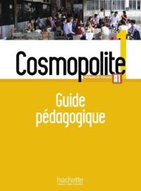 Cosmopolite 1 A1 - Guide pédagogique