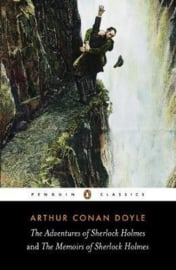 The Adventures Of Sherlock Holmes And The Memoirs Of Sherlock Holmes (Arthur Conan Doyle)
