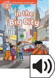 Oxford Read And Imagine Level 2 In The Big City Audio Pack