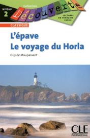 LEpave / Le voyage du Horla - Niveau 2 - Lecture Découverte - Livre
