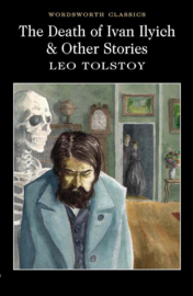 Death of Ivan Ilyich & Other Stories (Tolstoy, L.)