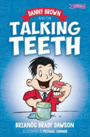 DANNY BROWN AND THE TALKING TEETH