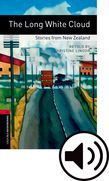 Oxford Bookworms Library Stage 3 The Long White Cloud: Stories From New Zealand Audio