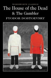 The House of the Dead /The Gambler (Dostoevsky, F.)