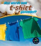 Hoe worden t-shirts gemaakt? (John Malam)
