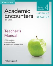 Academic Encounters Second edition Level 4 Teacher's Manual Listening and Speaking