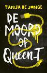 De moord op Queen_T (Tanja de Jonge)