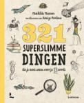 321 superslimme dingen die je moet weten voor je 13 wordt (Mathilda Masters)