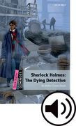 Dominoes Quick Starter Sherlock Holmes: The Dying Detective Audio