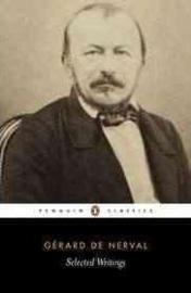Selected Writings (Gerard De Nerval)