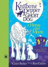 Knitbone Pepper : Ghost Dog and a Horse called Moon HB