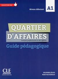 Quartier daffaires - Niveau A1 - Guide pédagogique