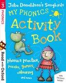 Stage 3: Julia Donaldson's Songbirds: My Phonics Activity Book