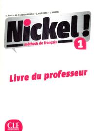 Nickel! 1 - Niveaux A1/A2 - Guide pédagogique