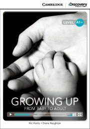 Growing Up: From Baby to Adult
