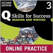 Q Skills For Success Level 3 Reading & Writing Student Online Practice