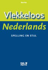Vlekkeloos Nederlands, Spelling en stijl