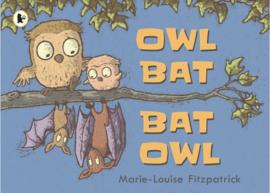 Owl Bat Bat Owl (Marie-Louise Fitzpatrick)