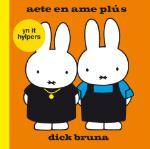 Aeta en ame Plús (Dick Bruna) (Hardback)