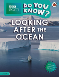 Do You Know? – BBC Earth Looking After the Ocean