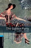 Oxford Bookworms Library Level 5: The Garden Party And Other Stories Audio Pack