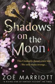 Shadows On The Moon (Zoe Marriott)