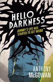 Hello Darkness (Anthony McGowan)