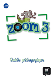 Zoom 3 – Guide pédagogique