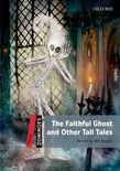 Dominoes Three The Faithful Ghost And Other Tall Tales Audio Pack