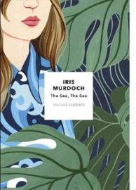 The Sea, The Sea: Vintage Classics Murdoch Series (Iris Murdoch)