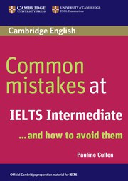 Common Mistakes at IELTS ... and how to avoid them Intermediate Paperback