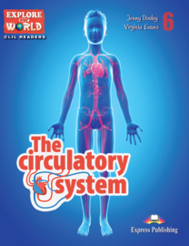 THE CIRCULATORY SYSTEM (EXPLORE OUR WORLD) TEACHER'S PACK