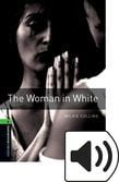 Oxford Bookworms Library Stage 6 The Woman In White Audio