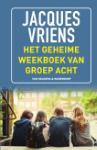 Het geheime weekboek van groep acht (Jacques Vriens)