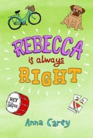 Rebecca is Always Right (Anna Carey)