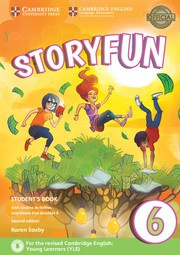 Storyfun for Starters, Movers and Flyers Second edition 6 Student's Book with online activities and Home Fun booklet