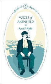 Voices Of Akenfield (Ronald Blythe)