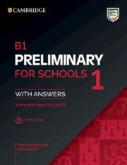 NEW B1 Preliminary for Schools 1 for revised exam from 2020 Student's Book Pack (Student's Book with answers with Audio)