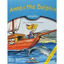 Anna & The Dolphin Pupil's Book With Cross-platform Application