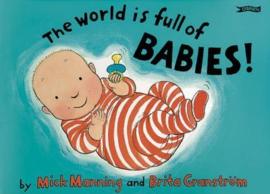The World is Full of Babies (Mick Manning, Brita Granstrom)